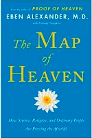 The Map of Heaven, Eben Alexander